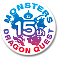 DRAGON QUEST MONSTERS 15th