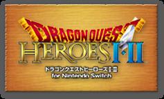 『ドラゴンクエストヒーローズI・II for Nintendo Switch』